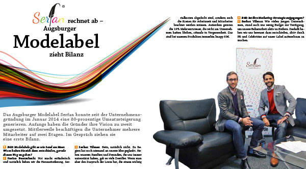 Das Augsburger Modelabel um Designer Serhat Yilmaz Serfan ist eine Top-Firma